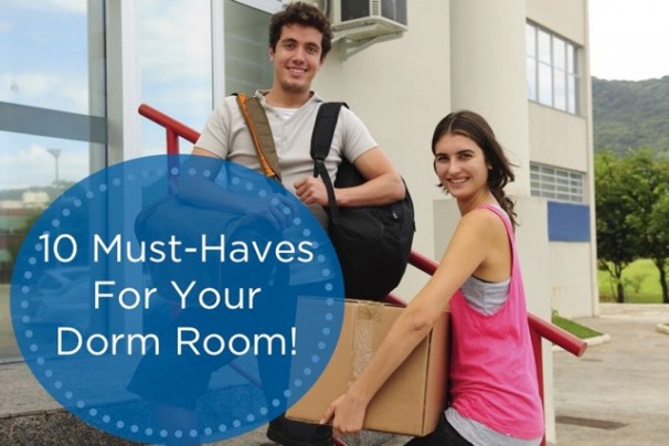 10 Must Haves For Your Dorm