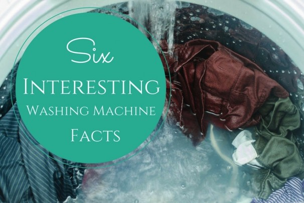 6 Interesting Facts About Washing Machines